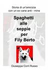 copertina di Spaghetti alle seppie per...