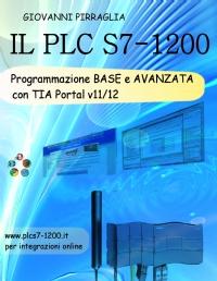 IL PLC S7-1200 – Programmazione BASE e AVANZATA