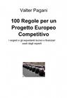 100 Regole per un Progetto Europeo Competitivo