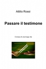 copertina di Passare il testimone