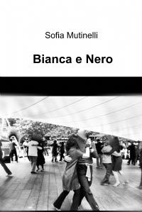 Bianca e Nero
