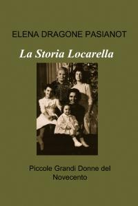 La Storia Locarella