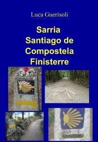 Sarria Santiago de Compostela Finisterre
