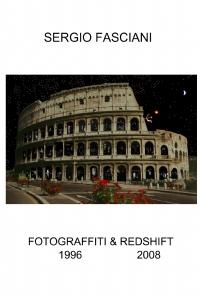 FOTOGRAFFITI & REDSHIFT 1996 – 2008