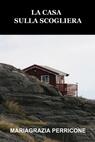 La casa sulla scogliera