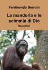 copertina di La mandorla e le scimmie di...