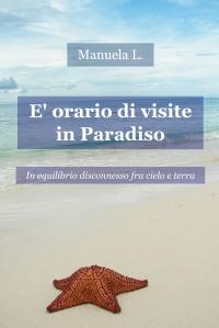 E' orario di visite in Paradiso