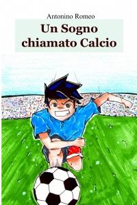 Un sogno chiamato calcio