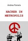 copertina HACKER IN METROPOLIS