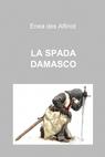 copertina di LA SPADA DAMASCO