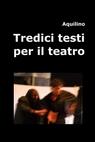 Tredici testi per il teatro