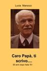 copertina di Caro Papà. ti scrivo….
