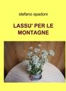LASSU' PER LE MONTAGNE