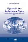 Hypothesis of a Mathematical Ethics