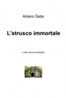 L'etrusco immortale