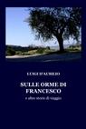 copertina di SULLE ORME DI FRANCESCO