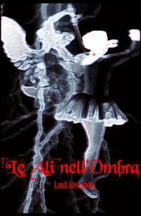 Le Ali nell'Ombra