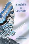 Farfalle di Cristallo
