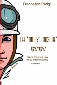 La Mille Miglia 1927-1957