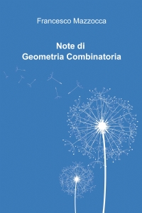 Note di Geometria Combinatoria