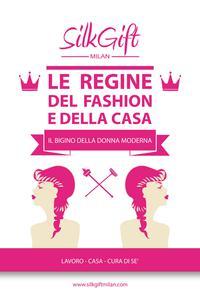 Le Regine de fashion e della casa