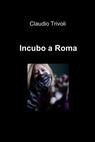 Incubo a Roma