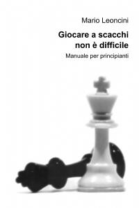 Giocare a scacchi non è difficile