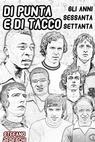 copertina DI PUNTA E DI TACCO (parte...