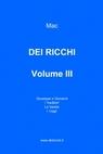DEI RICCHI – VOLUME III