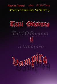 Tutti Odiavano Il Vampiro