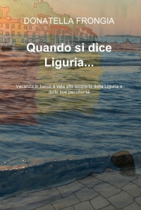 Quando si dice Liguria…