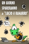 Un giorno spareranno a Lucio il Ramarro