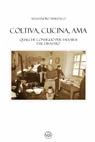 copertina Coltiva, cucina, ama