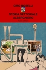 STORIA SETTORIALE ALBERGHIERO