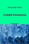 Cristalli d'emozione