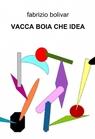 copertina VACCA BOIA CHE IDEA