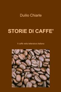 STORIE DI CAFFE'