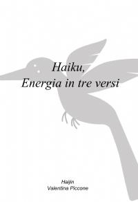 Haiku, Energia in tre versi