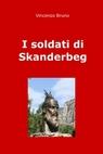 I soldati di Skanderbeg