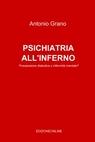 PSICHIATRIA ALL'INFERNO