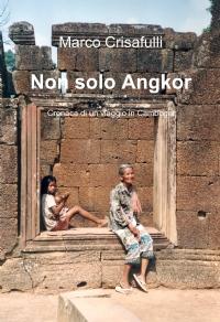 Non solo Angkor