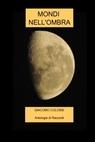 copertina MONDI NELL'OMBRA