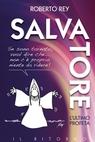 Salvatore, l'ultimo profeta