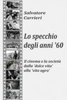 LO SPECCHIO DEGLI ANNI '60