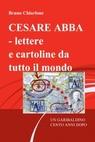 CESARE ABBA – lettere e cartoline da tutto il m...