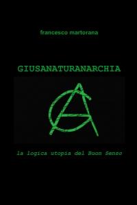 GIUSANATURANARCHIA