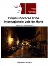Primo Concorso lirico internazionale Jole de Maria