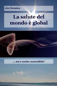 La salute del mondo è global