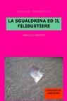 LA SGUALDRINA ED IL FILIBUSTIERE