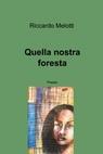 Quella nostra foresta